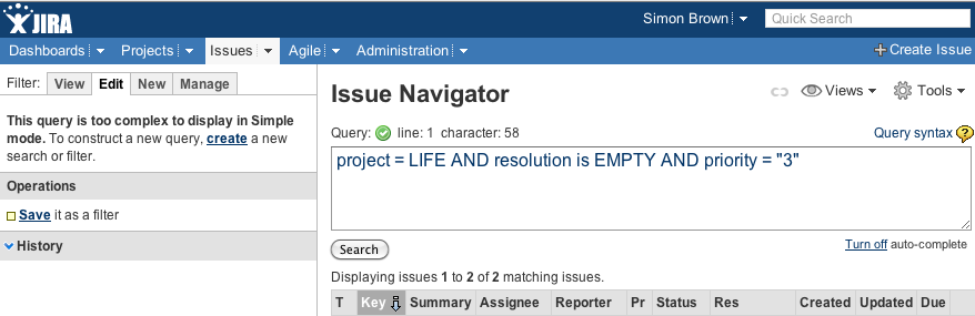 """Jira: """"project = LIFE and resolution is EMPTY and priority = 3"""""""